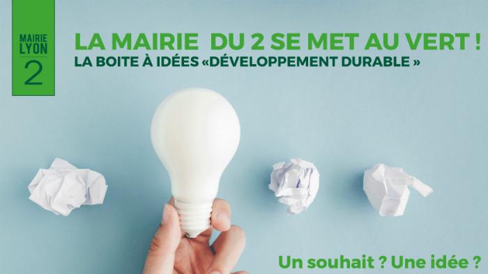 Boite A Idees Developpement Durable Lyon Mairie Du 2